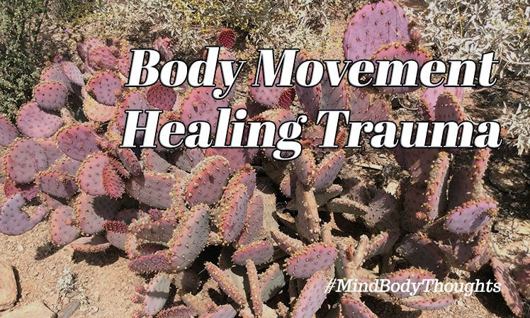Body Movement Activates Trauma Healing