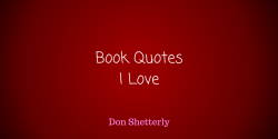 Book Quotes I Love