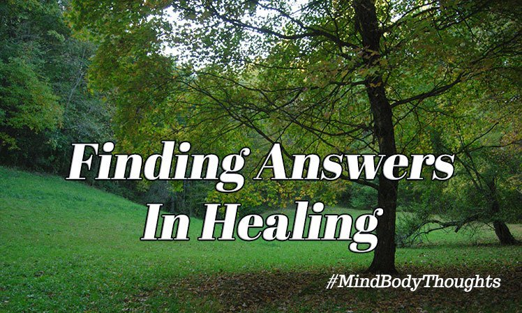 Finding Answers In Healing