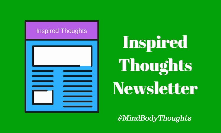 Inspired Thoughts Newsletter