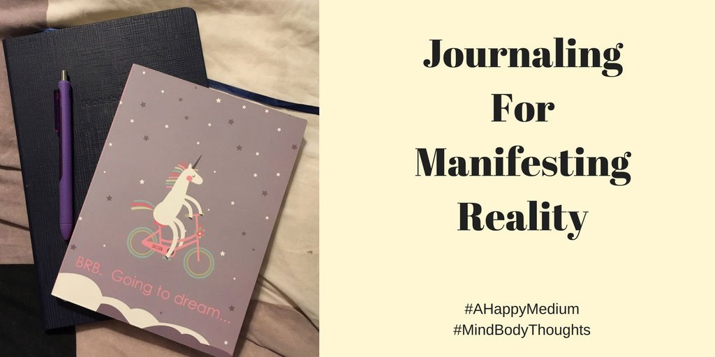 Journaling For Manifesting Reality