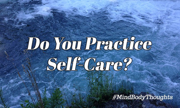Do You Practice Self-Care?