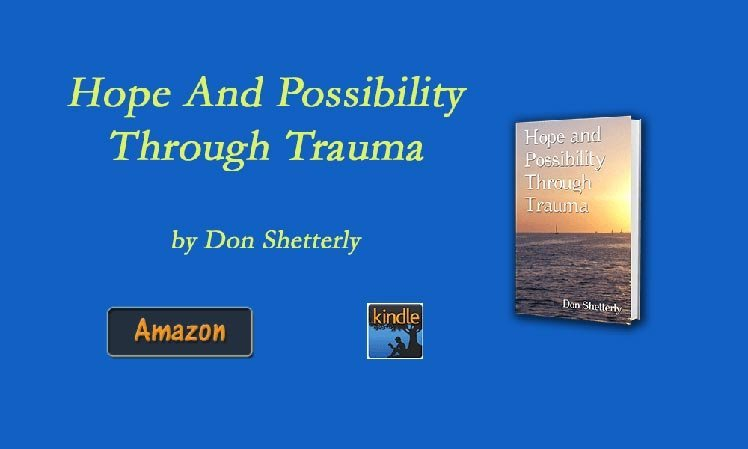 Hope And Possibility Through Trauma