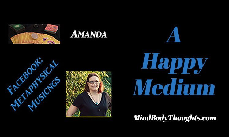 Amanda Writes A Happy Medium