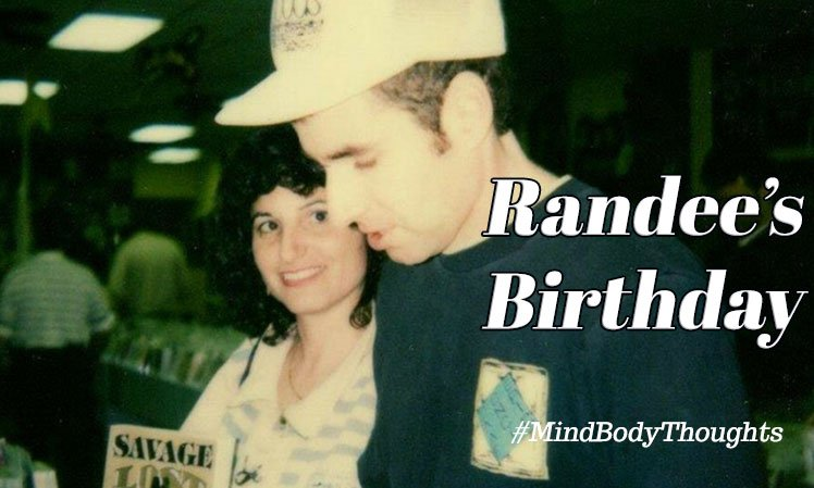 Randee's Birthday