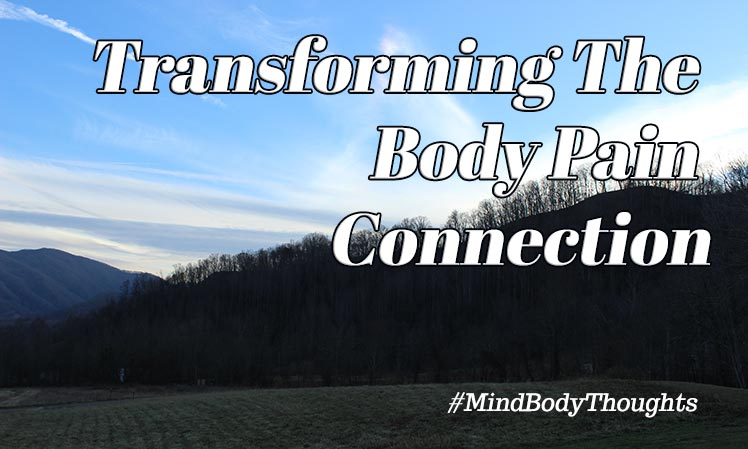 Transforming The Body Pain Connection