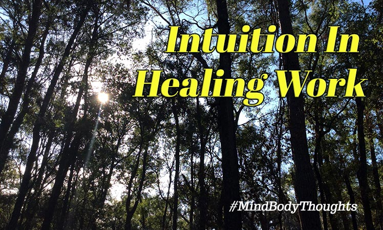 Intuition In Healing Work