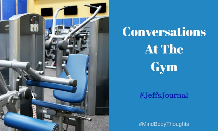 Conversations At The Gym