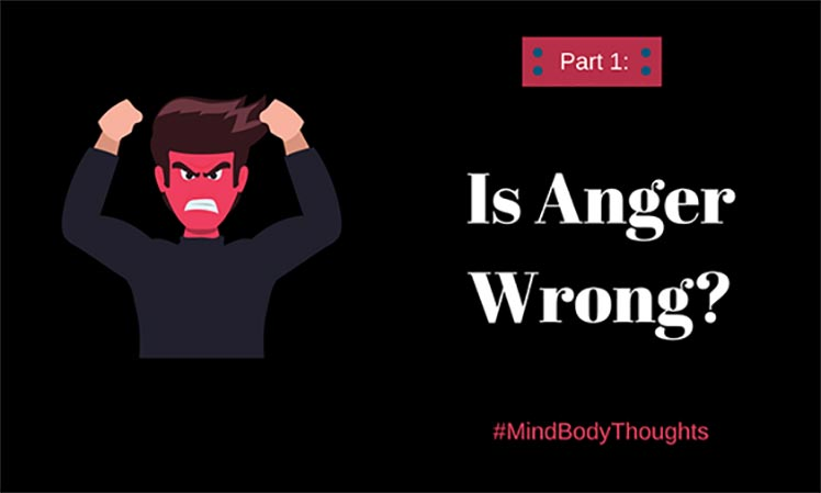 Is Anger Wrong?