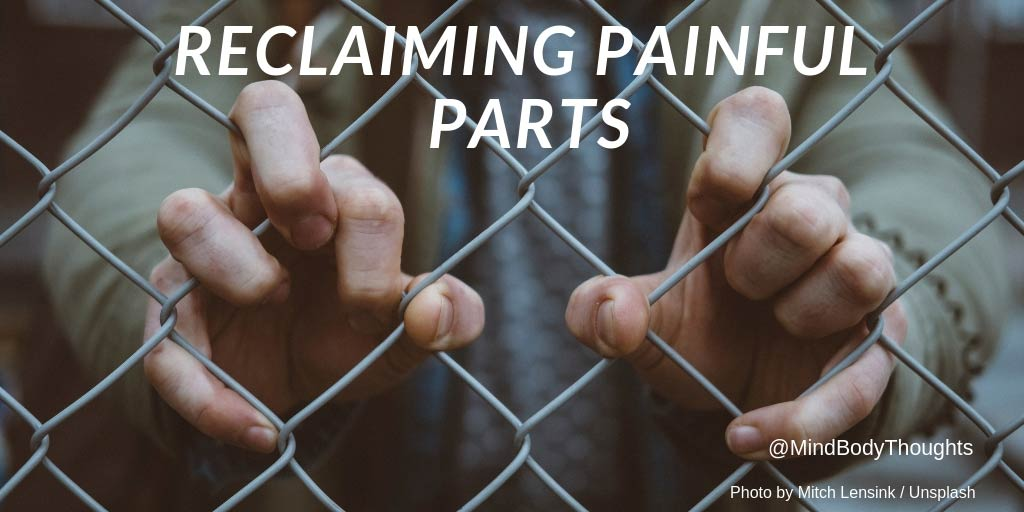 Reclaiming Painful Parts Of Life