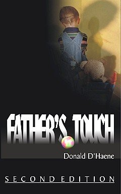 Donald D'Haene Father's Touch