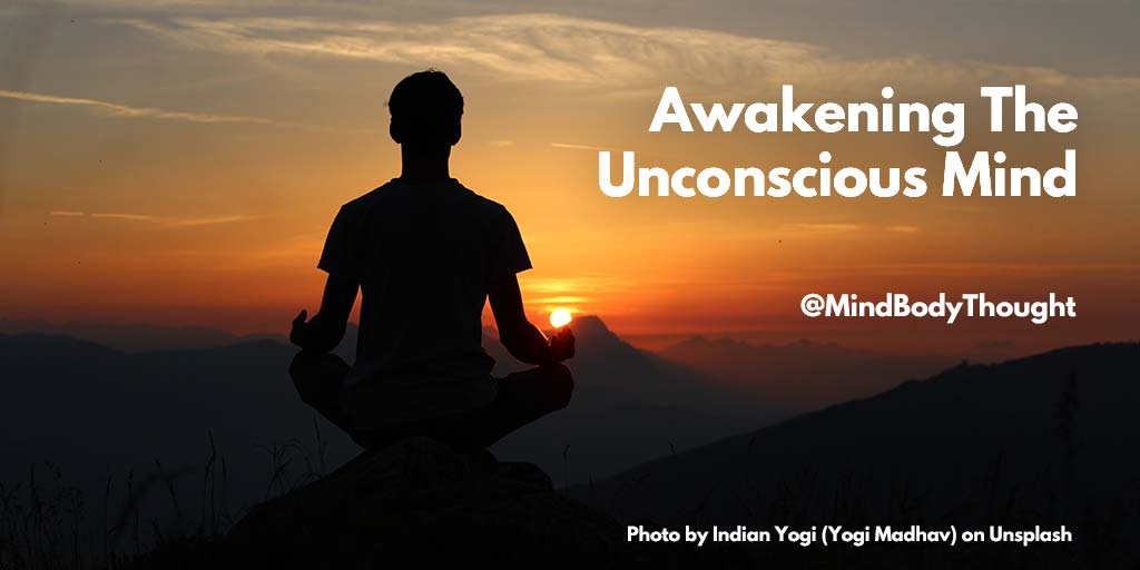Awakening The Unconscious Mind