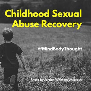 Childhood Sexual Abuse Recovery
