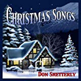 Christmas Piano Songs  - Creations by Don Shetterly