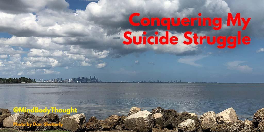 Conquering My Suicide Struggle