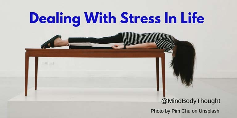 Stress In Life – Dealing With It