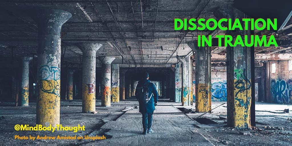 Dissociation In Trauma