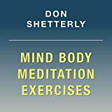 Inspiring Relaxation Exercises with Mind Body Meditation Exercises