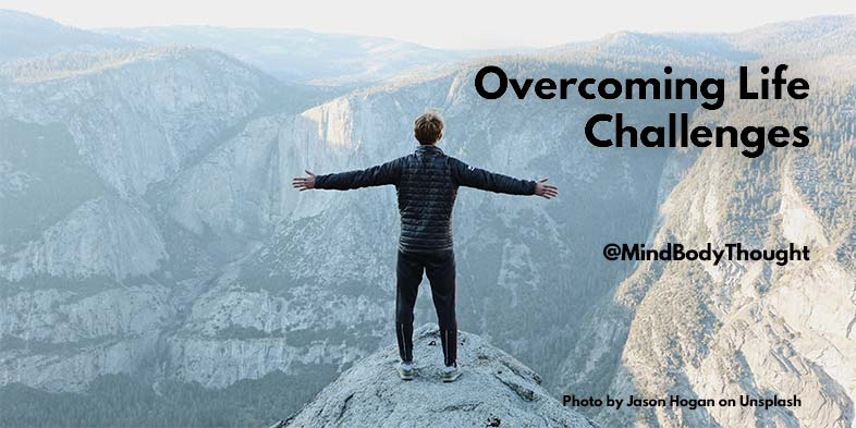 Overcoming Life Challenges