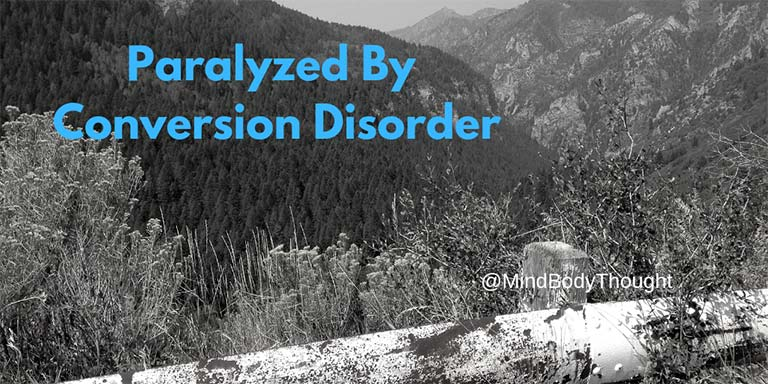 Paralyzed By Conversion Disorder