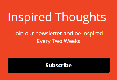 Subscribe To Inspired Thoughts Newsletter
