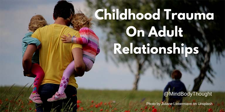 Childhood Trauma On Adult Relationships