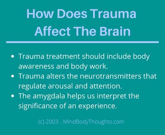 Ways Trauma Affects The Brain