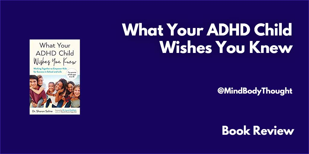 What Your ADHD Child Wishes You Knew Book Review